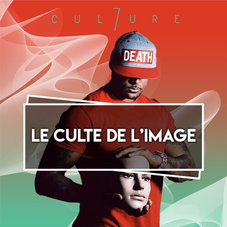 Le Culte de l'image dans le Rap Français