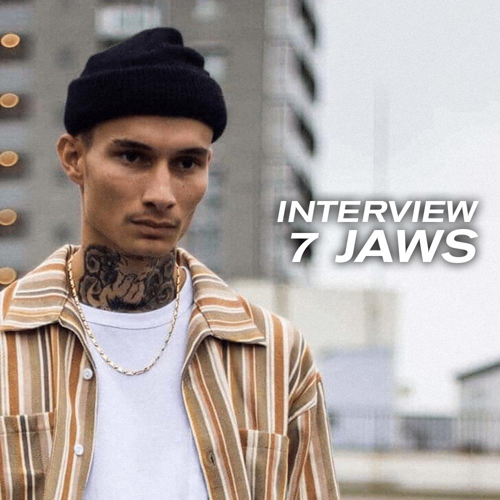 Interview de 7 Jaws