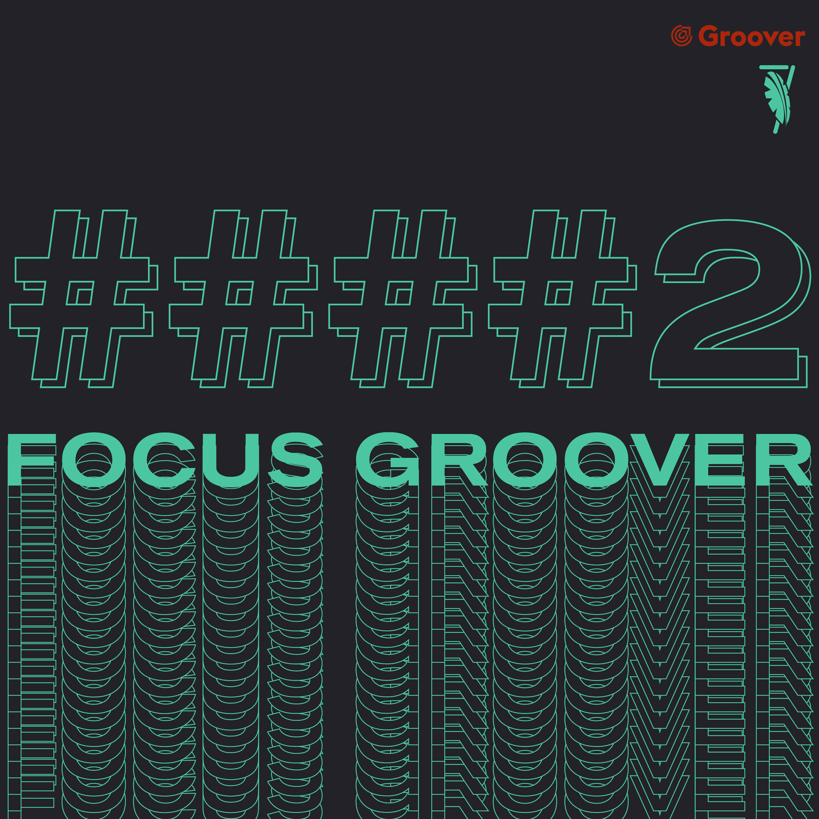 FOCUS GROOVER #2
