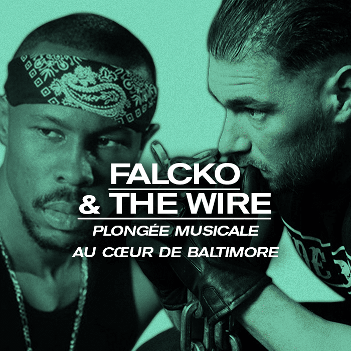 Falcko & The Wire : Plongée musicale au cœur de Baltimore