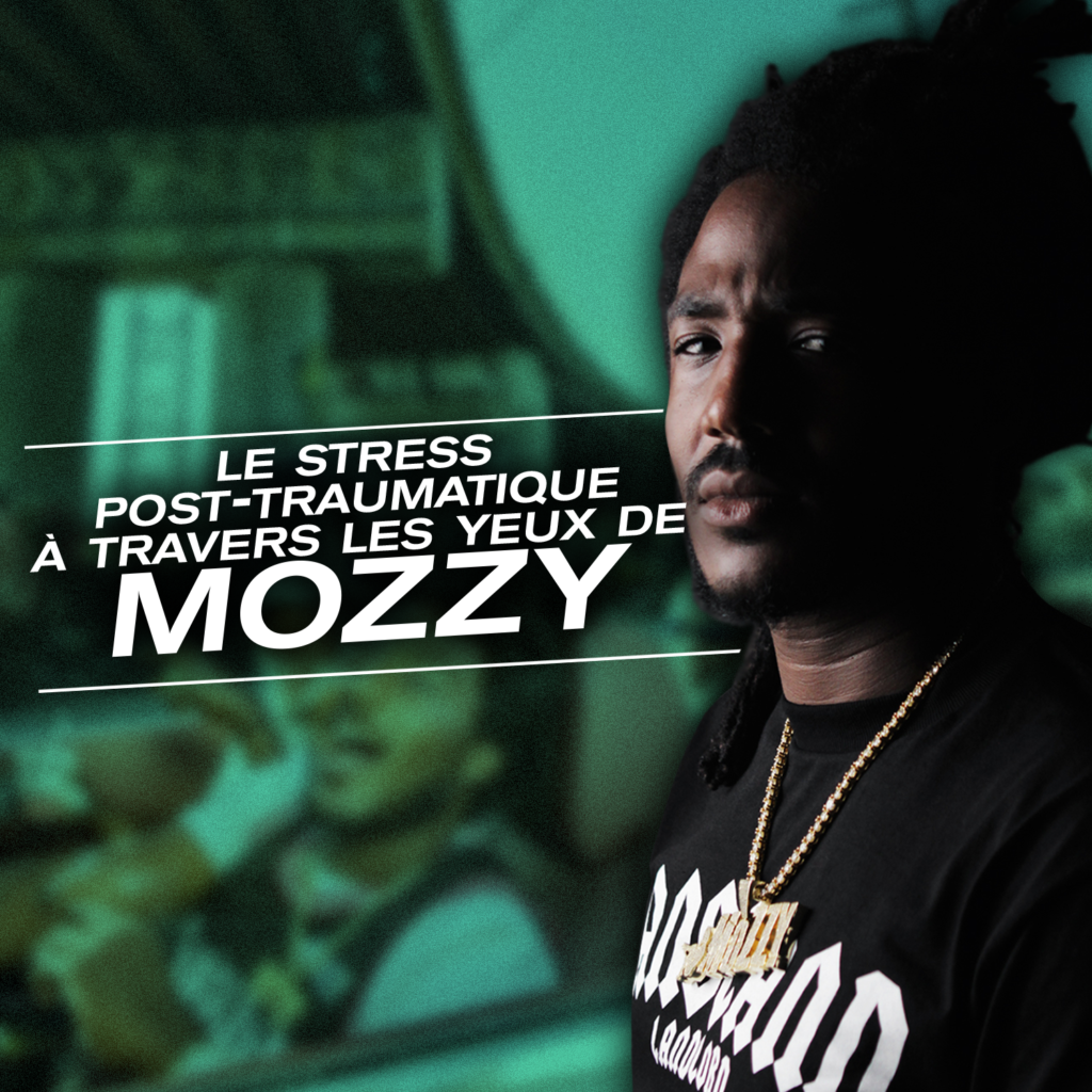 Photo de l'article : Le stress post-traumatique à travers les yeux de Mozzy