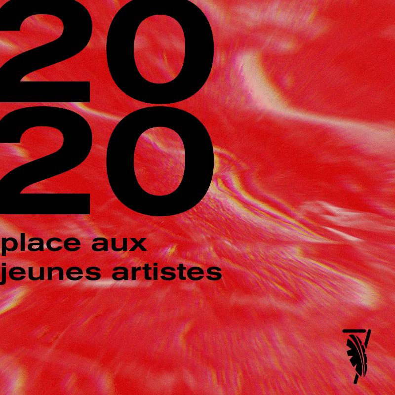 2020, place aux  jeunes artistes