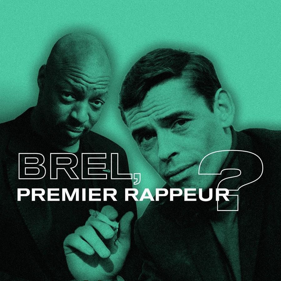 Brel, premier rappeur ?