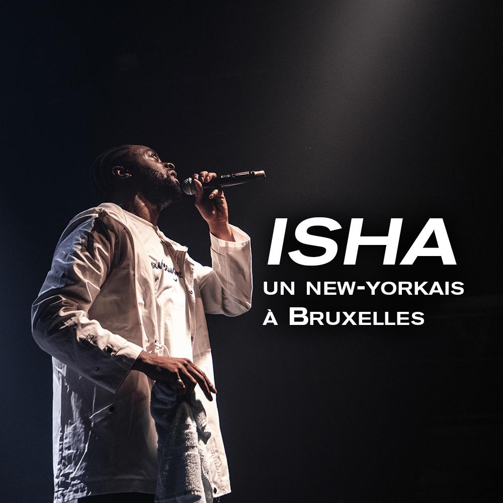 Isha, un new-yorkais à Bruxelles