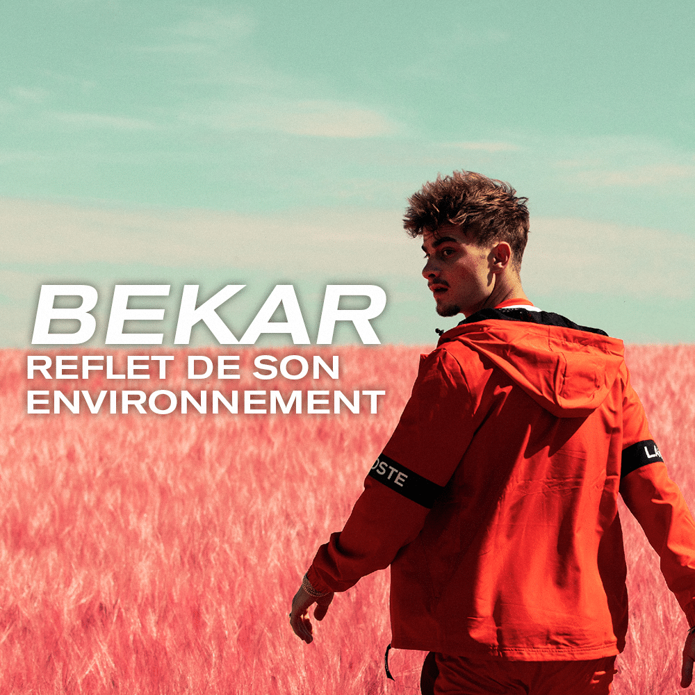 Bekar, reflet de son environnement