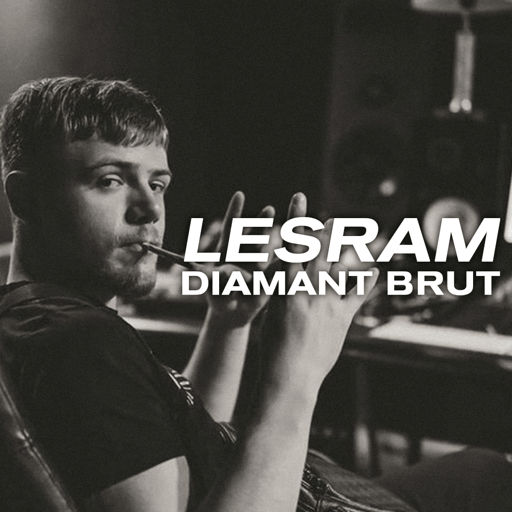 Lesram, le diamant brut