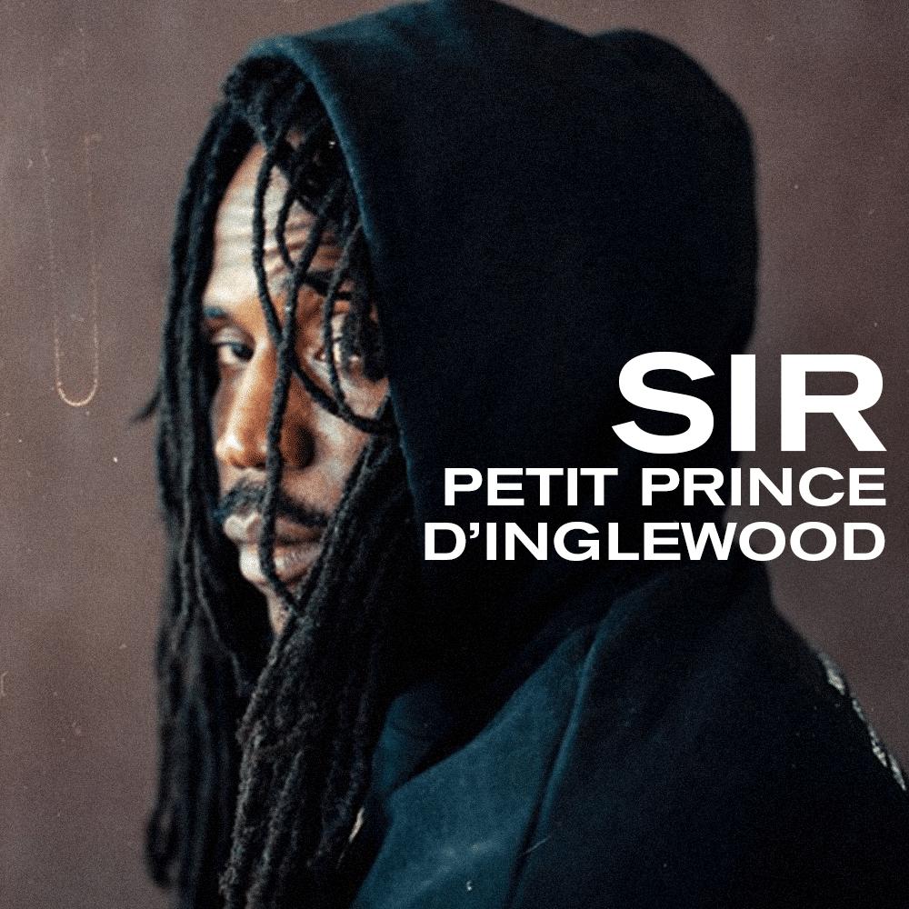 SiR, petit prince d'Inglewood