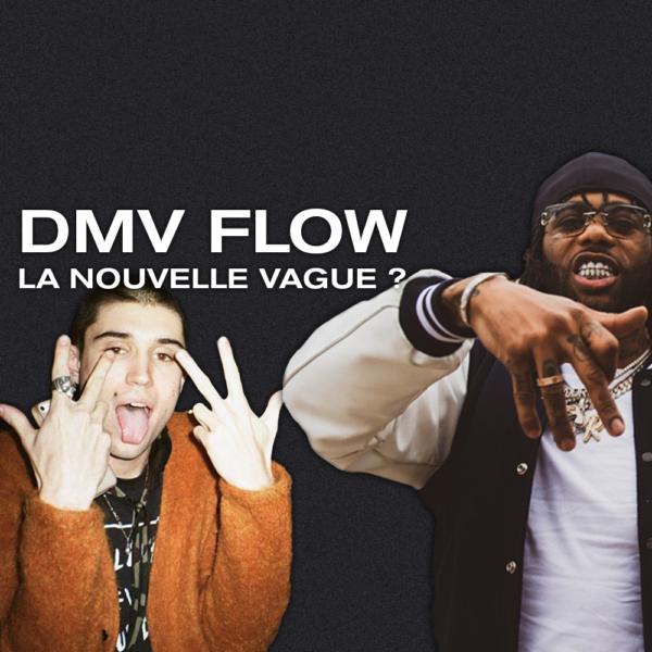 Le DMV flow, la nouvelle vague ?