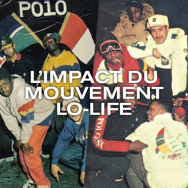 L'impact du mouvement Lo-Life
