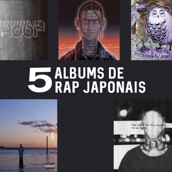5 albums de rap japonais