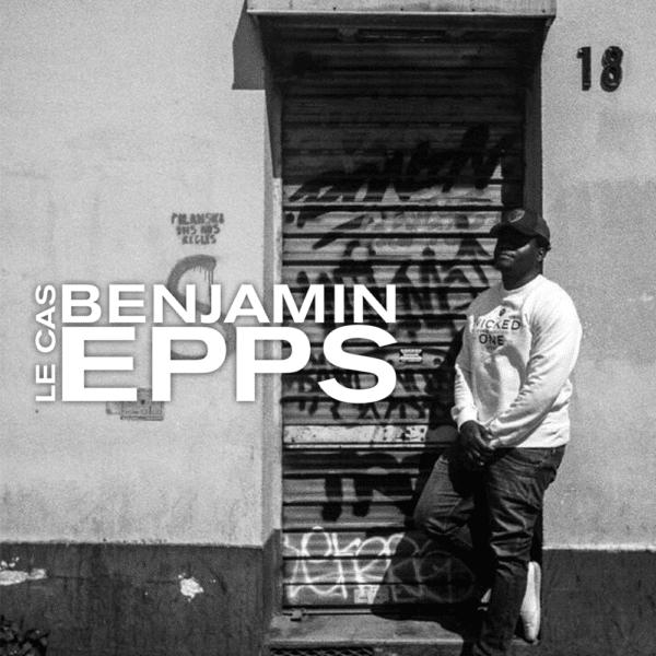 Je ne sais pas quoi penser de Benjamin Epps…